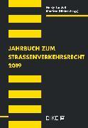 Cover-Bild zu Landolt, Hardy (Hrsg. Koord.): Jahrbuch zum Strassenverkehrsrecht 2019