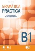 Cover-Bild zu Prieto, Raquel Garcia: Gramática Práctica B1. Teoria y ejercicios de gramática española