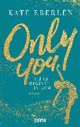 Only You - Alles beginnt in Rom von Eberlen, Kate