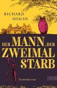 Cover-Bild zu Der Mann, der zweimal starb von Osman, Richard