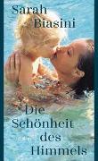 Cover-Bild zu Die Schönheit des Himmels von Biasini, Sarah