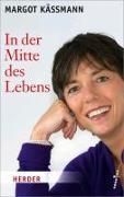 Cover-Bild zu Käßmann, Margot: In der Mitte des Lebens