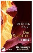Cover-Bild zu Kast, Verena: Der Schatten in uns
