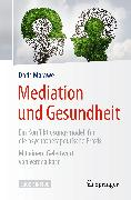 Cover-Bild zu Morawe, Doris: Mediation und Gesundheit (eBook)