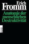 Cover-Bild zu Fromm, Erich: Anatomie der menschlichen Destruktivität