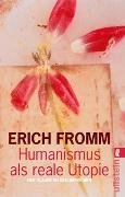 Cover-Bild zu Fromm, Erich: Humanismus als reale Utopie