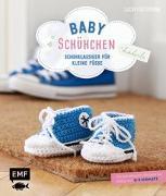 Cover-Bild zu Förthmann, Lucia: Babyschühchen häkeln - Schuhklassiker für kleine Füße