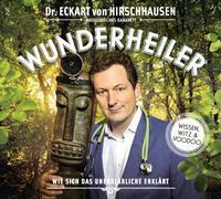 Wunderheiler von Hirschhausen, Eckart von
