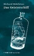 Cover-Bild zu Das Geisterschiff (Steidl Nocturnes) (eBook) von Middleton, Richard