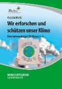 Cover-Bild zu Wir erforschen und schützen unser Klima (PR) von Buchholtz, Anja