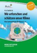 Cover-Bild zu Wir erforschen und schützen unser Klima (Set) von Buchholtz, Anja