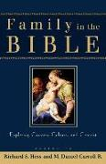Cover-Bild zu Hess, Richard S. (Hrsg.): Family in the Bible: Exploring Customs, Culture, and Context