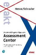 Cover-Bild zu Hesse/Schrader: EXAKT - Die 100 wichtigsten Tipps zum Assessment Center + eBook von Hesse