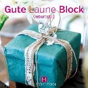 Gute Laune Block Geburtstag