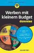 Cover-Bild zu Hiam, Alexander: Werben mit kleinem Budget für Dummies