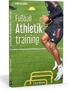 Cover-Bild zu Alexander, Ryan: Fußball Athletiktraining