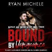 Cover-Bild zu Michele, Ryan: Bound by Vengeance