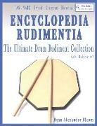 Cover-Bild zu Bloom, Ryan Alexander: Encyclopedia Rudimentia: The Ultimate Drum Rudiment Collection