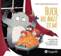 Cover-Bild zu Légé, Ulrike: Huch, die Angst ist da!