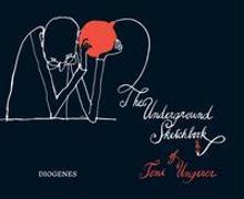 The Underground Sketchbook von Ungerer, Tomi