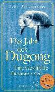 Cover-Bild zu Ironmonger, John: Das Jahr des Dugong - Eine Geschichte für unsere Zeit (eBook)