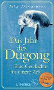 Cover-Bild zu Ironmonger, John: Das Jahr des Dugong - Eine Geschichte für unsere Zeit