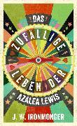 Cover-Bild zu Ironmonger, John: Die unberechenbare Wahrscheinlichkeit des Zufalls (eBook)