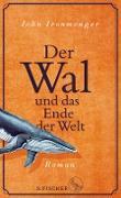 Cover-Bild zu Ironmonger, John: Der Wal und das Ende der Welt (eBook)