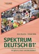 Cover-Bild zu Spektrum Deutsch B1+: Integriertes Kurs- und Arbeitsbuch für Deutsch als Fremdsprache von Buscha, Anne