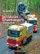 Cover-Bild zu Spektakuläre Schwertransporte einst und heute von Müller, Michael
