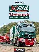 Cover-Bild zu Kahl Schwertransporte Band 2: 2005 bis heute von Jung, Stefan