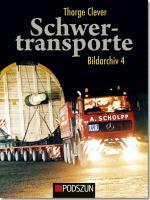 Cover-Bild zu Schwertransporte Bildarchiv 4 von Clever, Thorge