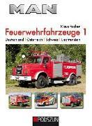 Cover-Bild zu MAN Feuerwehrfahrzeuge, Band 1 von Fischer, Klaus