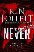 Never von Follett, Ken