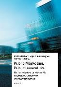 Cover-Bild zu Müller, Markus: Public Marketing. Public Innovation