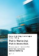 Cover-Bild zu Müller, Markus: Public Marketing. Public Innovation (eBook)