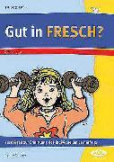 Cover-Bild zu Gut in FRESCH? von Rinderle, Bettina