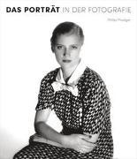 Cover-Bild zu Das Porträt in der Fotografie. 150 Jahre Fotogeschichte in über 250 Porträts von Prodger, Phillip