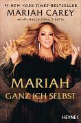 Cover-Bild zu Mariah - Ganz ich selbst von Carey, Mariah
