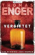 Cover-Bild zu Enger, Thomas: Vergiftet (eBook)
