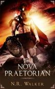 Cover-Bild zu Nova Praetorian (eBook) von Walker, N. R.