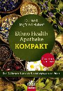 Cover-Bild zu Ethno Health Apotheke - Kompakt (eBook) von Hobert, Ingfried