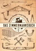Cover-Bild zu Krauth, Theodor: Das Zimmermannsbuch