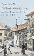 Cover-Bild zu Dara, Domenico: Der Postbote von Girifalco oder Eine kurze Geschichte über den Zufall (eBook)