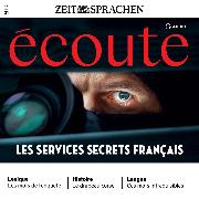 Cover-Bild zu Französisch lernen Audio - Die französischen Geheimdienste (Audio Download) von Dumas-Grillet, Jean-Paul