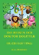 Cover-Bild zu Lofting, Hugh: Die Reisen des Doktor Dolittle (eBook)