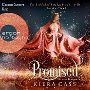 Cover-Bild zu Promised - Die zwei Königreiche - Promised, (Ungekürzt) (Audio Download) von Cass, Kiera