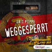 Cover-Bild zu Weggesperrt (Audio Download) von Poppe, Grit
