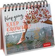 Cover-Bild zu Keep going, keep growing!
