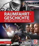 Cover-Bild zu Raumfahrt-Geschichte von Reichl, Eugen